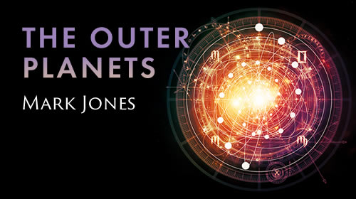 The Outer Planets as the Bridge to the Soul by Mark Jones a Course by Mark Jones at Astrology University