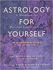Book Cover: Astrology For Yourself: A Workbook for Personal Transformation
