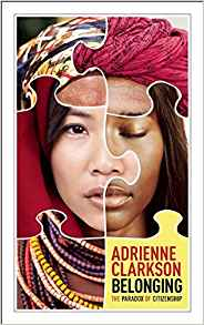 Book Cover: Belonging: The Paradox of Citizenship, Adrienne Clarkson
