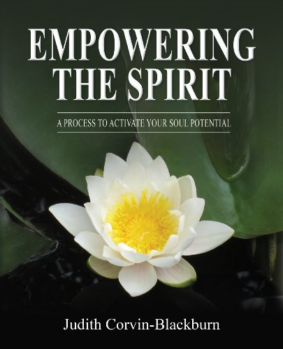 Book Cover: Empowering The Spirit: A Process to Activate Your Soul Potentia