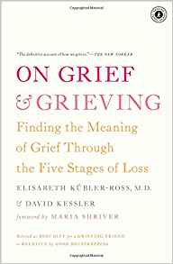 Book Cover: On Grief & Grieving, by Elizabeth Kübler-Ross