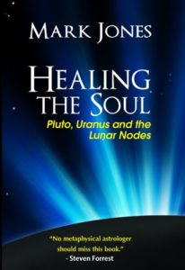 Book Cover: Healing the Soul:  Pluto, Uranus, and the Lunar Nodes