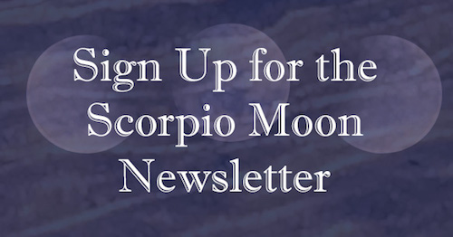 Link to sign up for the Scorpio Moon Newsletter