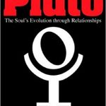 Book Cover: Pluto Volume II. The Soul's Evolution Through Relationships