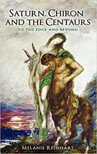 Book Cover: Saturn, Chiron and the Centaurs by Melanie Reinhardt