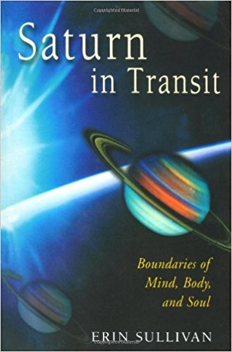 Book Cover: Saturn in Transit: Boundaries of Mind, Body, and Soul by Erin Sullivan
