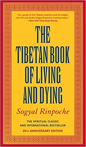 Book Cover:The Tibetan Book of Living and Dying: The Spiritual Classic & International Bestseller: 25th Anniversary Edition by Sogyal Rinpoche