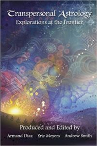 Book Cover: Transpersonal Astrology: Explorations at the Frontier, Armand Diaz (Editor), Eric Meyers (Editor), Andrew Smith